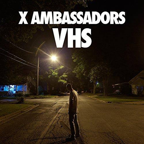 X Ambassadors - Vhs [explicit] - Zortam Music