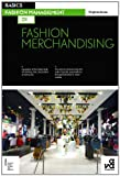 Acheter le livre Basics fashion management 01 : fashion merchandising /anglais