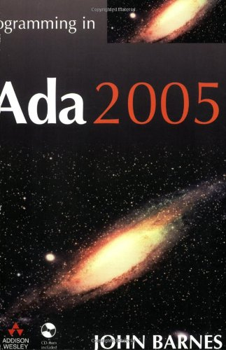 Programming in Ada 2005 with CD (International Computer Science Series)