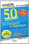 50 exercices en transport et logistiq...