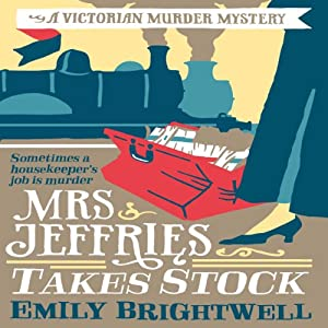 Mrs Jeffries Takes Stock: Mrs Jeffries, Book 4 | [Emily Brightwell]