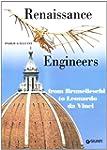Renaissance Engineers from Brunellesc...