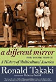 A Different Mirror for Young People: A History of Multicultural America (1609804163) by Takaki, Ronald