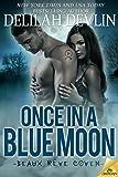 Once in a Blue Moon (Beaux R... - Delilah Devlin
