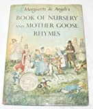 img - for Marguerite De Angeli's Book of Nursery & Mother Goose Rhymes book / textbook / text book