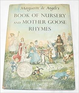 Angeli's Book of Nursery & Mother Goose Rhymes: Marguerite De Angeli