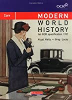 Modern World History for OCR: Core Textbook: Core Edition