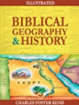 Biblical Geography and History (Illus...