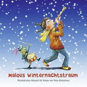 Das Fest / Der Riese Polymot (Malous Winternachtstraum 1) Hörspiel