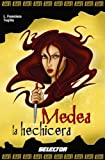 img - for Medea la hechicera (Historias Negras De La Mitologia / Dark Stories of Mythology) (Spanish Edition) book / textbook / text book