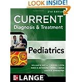 CURRENT Diagnosis and Treatment Pediatrics, Twenty-First Edition (Current Pediatric Diagnosis & Treatment)
