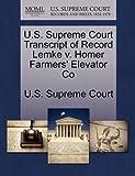 U.S. Supreme Court Transcript of Record Lemke V. Homer Farmers' Elevator Co