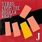 STARS FROM THE BROKEN NIGHT()