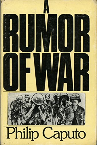 a rumor of war essays Free essay: it's like they've lost a part of themselves through these deaths the months blur together under the intense temperatures, insect bites, death.