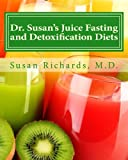 img - for Dr. Susan's Juice Fasting and Detoxification Diets book / textbook / text book