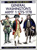 General Washington's Army (1): 1775-78 (Men-at-Arms 273)