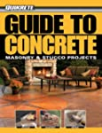 Guide to Concrete: Plus Masonry and S...