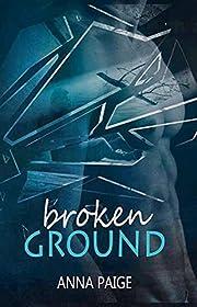 Broken Ground: (Broken Series Book 1)