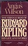 Image of The Strange Ride Of Rudyard Kipling His Life And Works