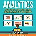 Analytics: Data Science, Data Analysis and Predictive Analytics for Business Hörbuch von Daniel Covington Gesprochen von: Martin James