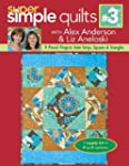 Super Simple Quilts #3 with Alex Ande...