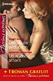 D�licieuse s�duction - Un audacieux amant - Dans le secret des nuits : (promotion) (Passions Extr�mes)
