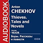 Thieves Tales. and Novels [Russian Edition] | Anton Chekhov