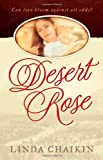 Desert Rose (0736912347) by Chaikin, Linda