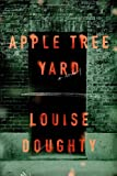 Apple Tree Yard: A Novel