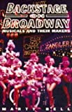 img - for Backstage on Broadway: Musicals and Their Makers book / textbook / text book
