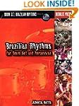 Brazilian Rhythms for Drum Set and Pe...