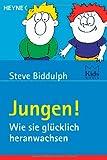 Jungen! Wie sie glücklich heranwachsen. Heyne-Bücher Ratgeber,  Band 5386 (3453214951) by Steve Biddulph