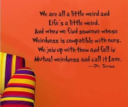 Amaonm® We Are All a Little Weird and Life's a Little Weird Quote Dr. Seuss New Style Wall Sticker for Baby's Room Bedroom Bathroom Living Room - 1