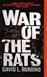 War Of The Rats (055358135X) by Robbins, David L.