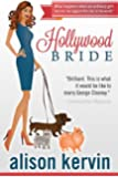 Hollywood Bride: What happens when an ordinary girl marries the biggest film-star in the world? (hollywood girls Book 1)