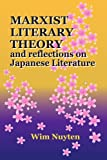 img - for Marxist Literary Theory and Reflections on Japanese Literature book / textbook / text book