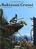 Robinson Crusoé, Tome 2 :