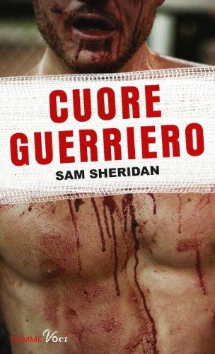 Sam Sheridan - Cuore guerriero