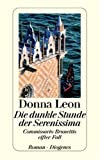 Die dunkle Stunde der Serenissima: Guido Brunettis elfter Fall title=