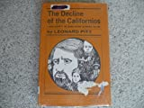 img - for Decline of the Californios: Social History of the Spanish-speaking Californians, 1846-90 book / textbook / text book