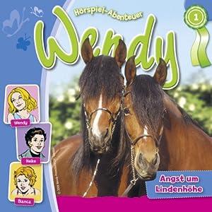 Angst um Lindenhöhe (Wendy 1) Hörspiel
