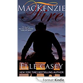 MacKenzie Fire: The Sequel to Shine Not Burn (English Edition)