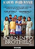 Born Into Brothels: Calcutta's Red Light Kids [DVD] [Import]