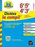 Collection Chouette: Dictees La Compil'/6e 5e 4e 3e