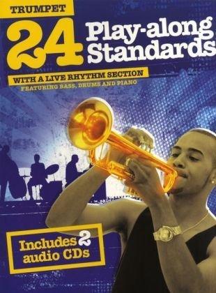 24 Play Along Standards Trumpet 2 CD