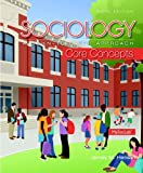 img - for Sociology: A Down-To-Earth Approach Core Concepts (6th Edition) book / textbook / text book