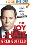The Joy of Hate: How to Triumph over...