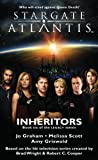 STARGATE ATLANTIS: Inheritors (Book 6 in the Legacy series)