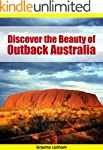 Discover the Beauty of Outback Austra...