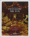 img - for Fantastic Mr. Fox: The Making of the Motion Picture book / textbook / text book